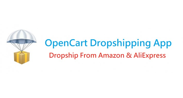 OpenCart Dropshipping App (Amazon & AliExpress)