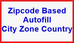 Zipcode Based Autofill City Zone Country
