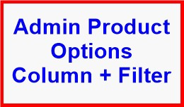 Admin Product Options Column + Filter