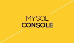 MySQL Console
