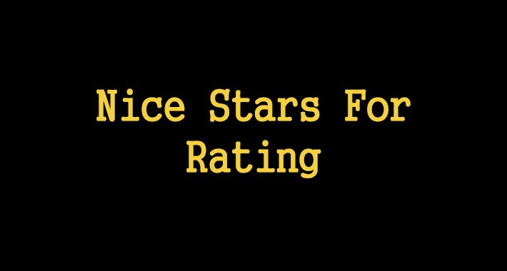Nice Stars For Rating