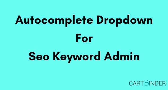 Autocomplete dropdown in admin for seo keyword products