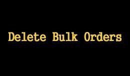 Bulk Orders Delete