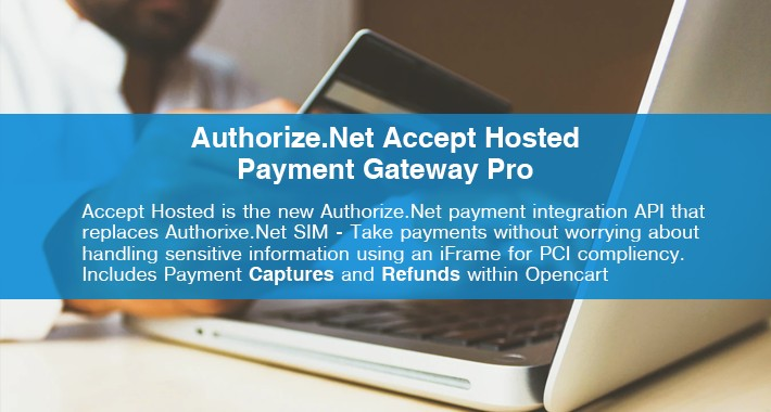 Authorize.Net Accept Hosted (iFrame) Payment Gateway PRO