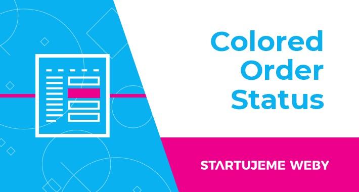 Colored Order Status