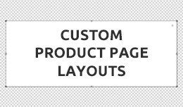 Custom Product Page Layouts