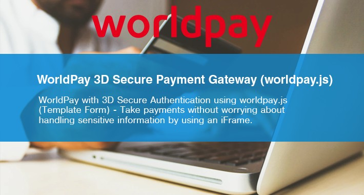 WorldPay (iFrame) with 3D Secure