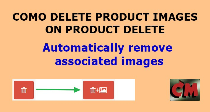 Como Delete Images on Product Delete