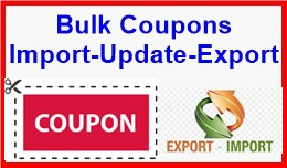 Bulk Coupons Import-Update-Export