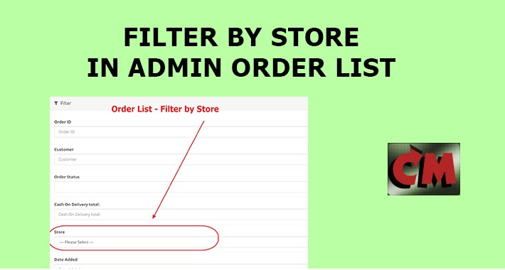 Filter by Store in Order List