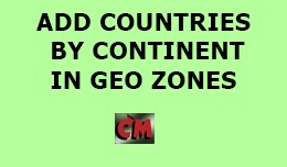 Geo zones Add Countries by Continent