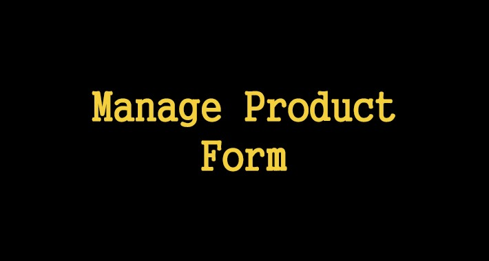 Manage Product Form
