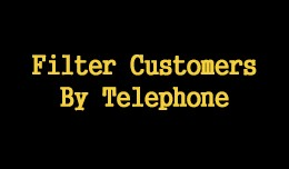 Filter Customers By Telephone