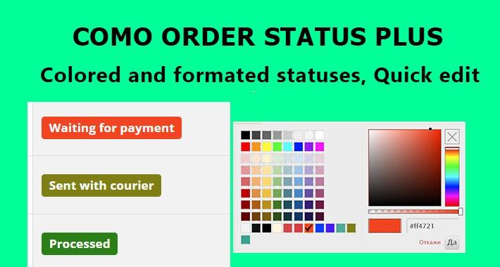Como Order Status Plus - Colored, Quick edit, Quick order view