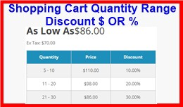 Shopping Cart Quantity Range Discount $ OR %