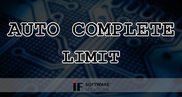 Auto Complete Limit