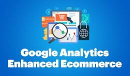 Enhanced eCommerce (Advanced Google Analytics)
