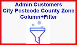 Admin Customers City Postcode County Zone Column..