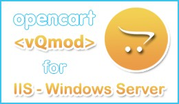 VQmod for Opencart with support for IIS servers ..