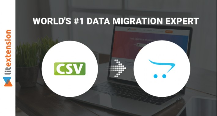 LitExtension: CSV Files to OpenCart Migration Module