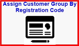 Assign Customer Group By Registration Code