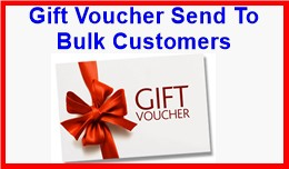 Gift Voucher Send To Bulk Customers