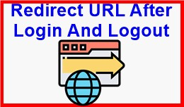 Redirect URL After Login And Logout