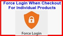Force Login When Checkout For Individual Products