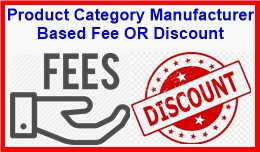 Product Category Manufacturer Based Fee OR Disco..