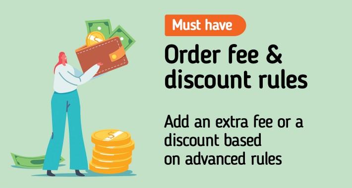 Advanced Order Fee & Discount Rules