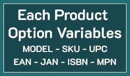 Each Product Option Variables - Model, SKU, UPC,..