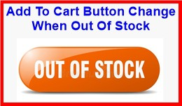 Add To Cart Button Change When Out Of Stock