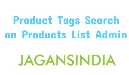 Product Tags Search On Product List Page For Admin