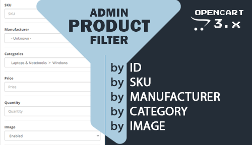 OpenCart - Filter products in admin panel by Manufacturers